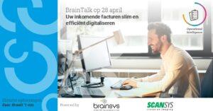BrainTalk uw inkomende facturen slim en efficiënt digitaliseren